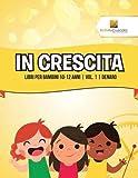 Scarica Libro In Crescita Libri Per Bambini 10 12 Anni Vol 1 Denaro (PDF,EPUB,MOBI) Online Italiano Gratis