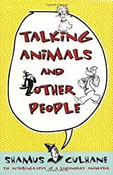 Talking Animals And Other People by Shamus Culhane (1998-03-21)