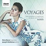 Voyages - Mélodies Sur des Textes de Baudelaire et Goethe