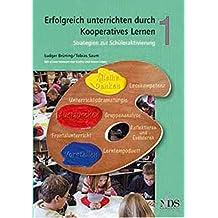 Erfolgreich unterrichten durch Kooperatives Lernen. Strategien zur Schüleraktivierung. Band 1
