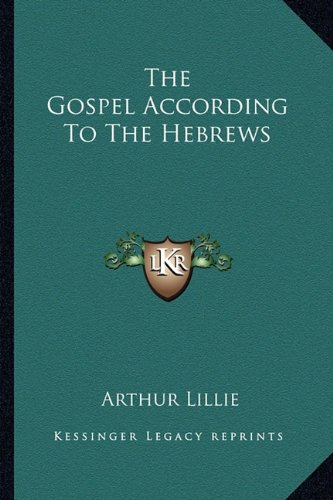 The Gospel According to the Hebrews