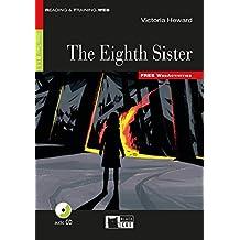 The Eigth Sister. Buch + Audio-CD: Englische Lektüre für das 4. und 5. Lernjahr