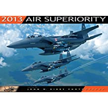 Air Superiority Calendar (Calendar 2013)