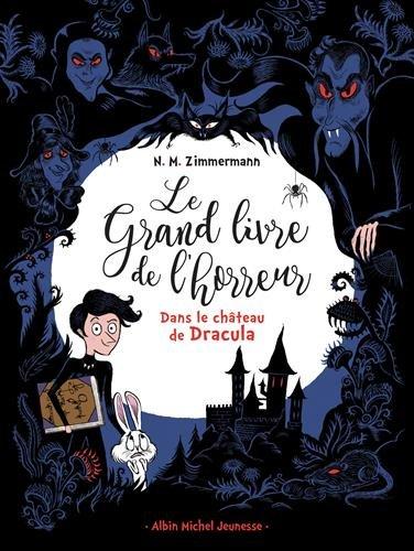 Le grand livre de l'horreur : Dans le château de Dracula