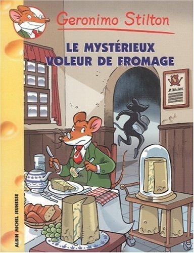 Geronimo Stilton, Tome 29 : Le mystérieux voleur de fromage