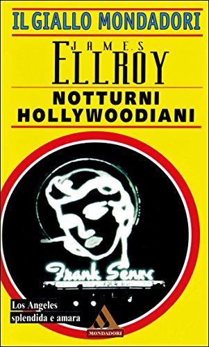 Good ebooks téléchargement gratuit Notturni hollywoodiani (Italian Edition) PDF CHM ePub B00V7HZZ1E