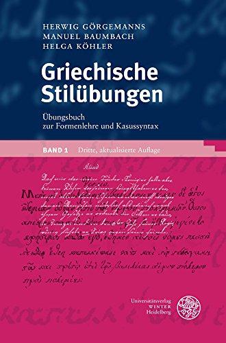 griechische-stilubungen-ubungsbuch-zur-formenlehre-und-kasussyntax
