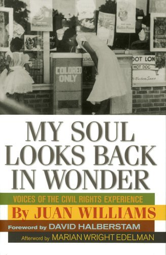 My Soul Looks Back in Wonder: Voices of the Civil Rights Experience by Juan Williams (2005-08-30)