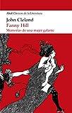 FANNY HILL. Memorias de una mujer galante (Akal Clásicos de la Literatura nº 14)