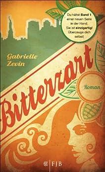 Bitterzart: Roman (Die Birthright-Trilogie 1) von [Zevin, Gabrielle]