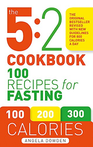 The 5:2 Cookbook: Updated with new guidelines for 800 calories a day