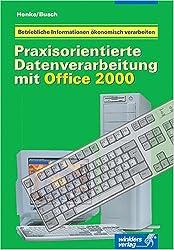 Praxisorientierte Datenverarbeitung mit Office 2000