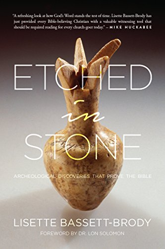 Etched in Stone: Archeological Discoveries That Prove the Bible