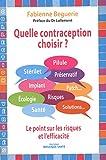 Telecharger Livres Quelle contraception choisir Pilule sterilet preservatif implant le point sur les risques et l efficacite (PDF,EPUB,MOBI) gratuits en Francaise