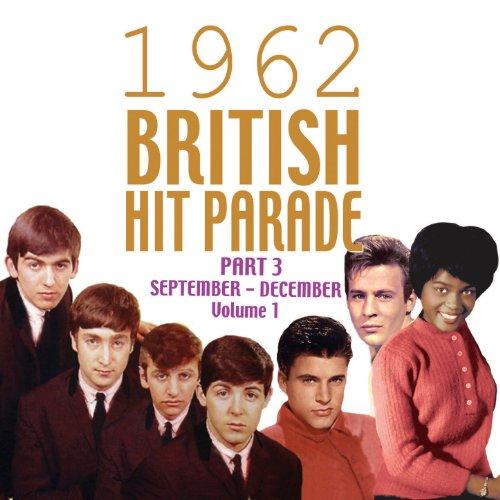 The 1962 British Hit Parade Pt...