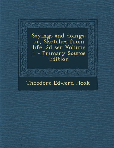 Sayings and doings; or, Sketches from life. 2d ser Volume 1