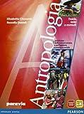 Antropologia. Teorie, temi e metodi. Per le Scuole superiori. Con espansione online