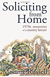 Soliciting from Home: 1970s memories of a country lawyer