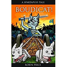 [Boudicat] (By: Robin Price) [published: January, 2014]