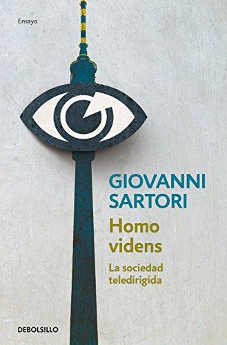 Homo videns: La sociedad teledirigida (ENSAYO-CIENCIA)