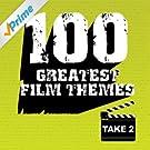100 Greatest Film Themes - Take 2