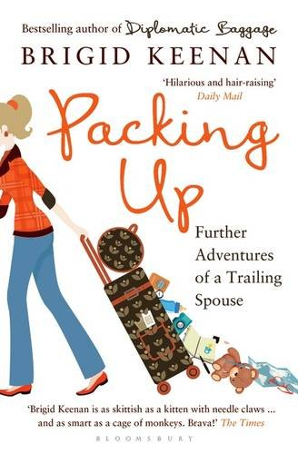 Packing Up: Further Adventures Of A Trailing Spouse