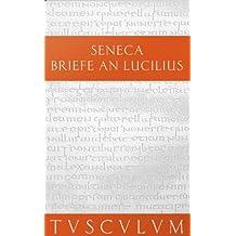 Epistulae Morales ad Lucilium 02. Briefe an Lucilius