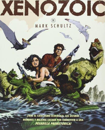 Xenozoic por Mark Schultz