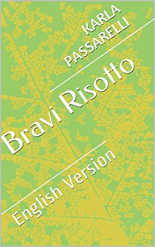 Bravi Risotto: English Version