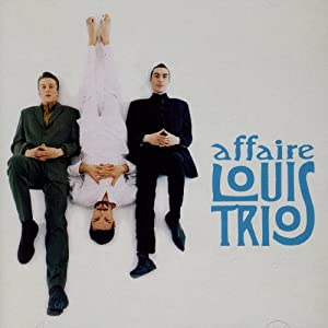 """Afficher """"Affaire Louis'Trio"""""""