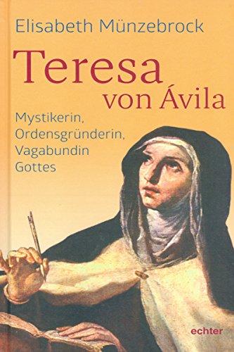 Teresa von Ávila: Mystikerin,