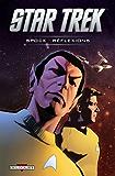 Star Trek T03 : Spock - Réflexions