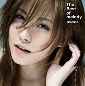 Best of Melody Timeline