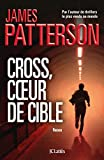 "Afficher ""Alex Cross Cross, coeur de cible"""