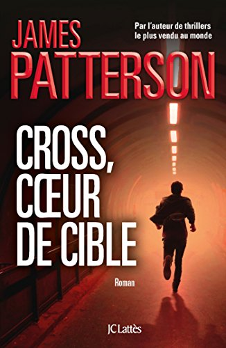 Cross, coeur de cible (Thrillers)