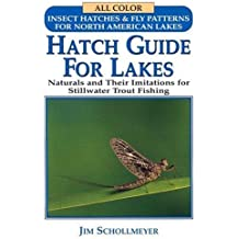 Hatch Guide for Lakes by Jim Schollmeyer (1995-12-01)