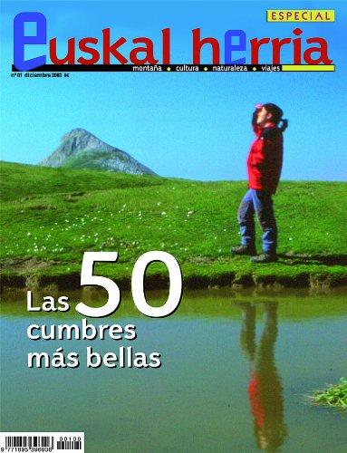Las 50 cumbres más bellas de Euskal Herria (Especiales Euskal Herria) por Gobierno Vasco