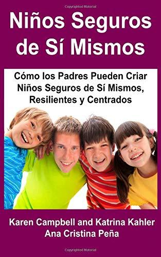 Niños Seguros de Sí Mismos por Karen Campbell