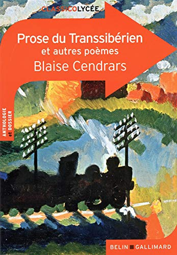 Prose du transsibérien et autres poèmes (classicolycée)