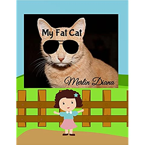 My Fat Cat: Illustrated Fun Children's Pet Animals book for all ages. (Poshi Series 1) (English Edition)