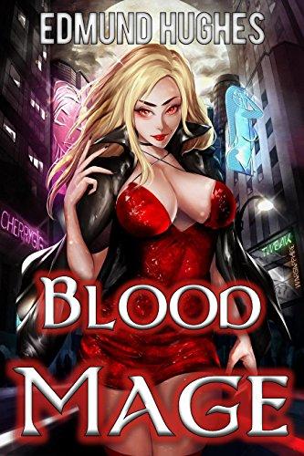 Blood Mage (Dark Impulse Book 1) (English Edition)
