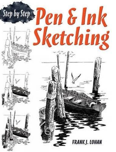 Pen & Ink Sketching Step by Step (Dover Art Instruction)