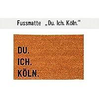 DU. ICH. KÖLN. Kokos-Fußmatte Fußabtreter Teppich 40x60 cm Geschenk Umzug Geburtstag
