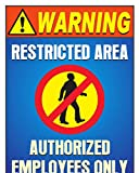 #3: The Kitabwala Sign Restricted Area Poster Sign (9