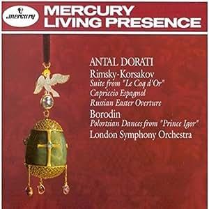 Suite From Le Coq D'Or;Capriccio Espagnol;Russian Easter Overture;Polovtsians Dances