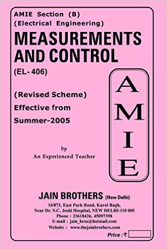 AMIE - Section (B) Measurement and Control (EL- 406) Electrical Engineering Solved and Unsolved Paper