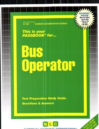 Bus Operator(Passbooks) (Career Examination Series) by Jack Rudman Published by National Learning Corporation (2013) Plastic Comb