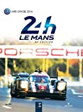 24h Le Mans 84e édition : Le livre officiel de la plus grande course d'endurance du monde
