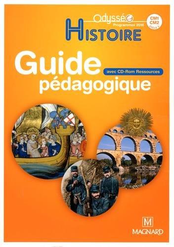 Histoire CM1-CM2 : Guide pédagogique (1Cédérom)