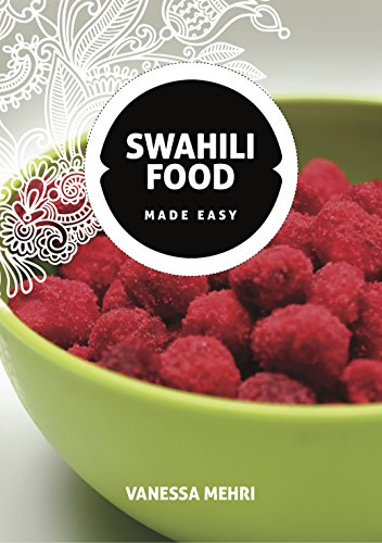 Swahili Food Made Easy